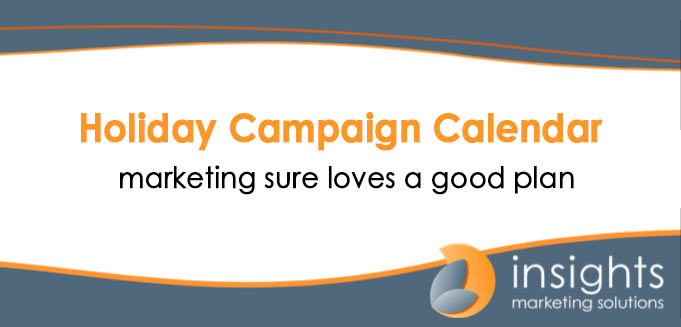 Insights Holiday Campaign Calendar
