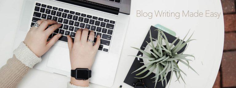 Blog Writing Made Easy